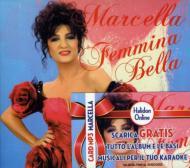 ワールドミュージック, フランス  Marcella Bella Femmina Bella CD