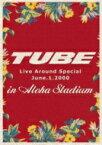【送料無料】 TUBE チューブ / TUBE Live Around Special June.1.2000 in Aloha Stadium 【DVD】