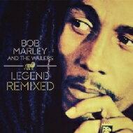 Bob Marley&The Wailers ボブマーリィ&ザウェイラーズ / Legend Remixed 輸入盤 【CD】