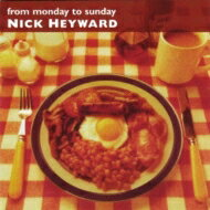Nick Heyward ニックヘイワード / From Monday To Sunday Expanded Edition 輸入盤 【CD】