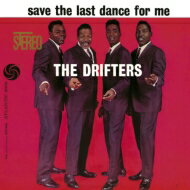 Drifters ドリフターズ / Save The Last Dance For Me: ラ…