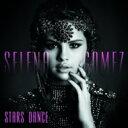 Selena Gomez and the Scene セレーナゴメス / Stars Dance 輸入盤 【CD】