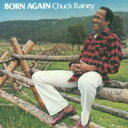【送料無料】 Chuck Rainey チャックレイニー / Born Again 【CD】 - HMV&BOOKS online 1号店