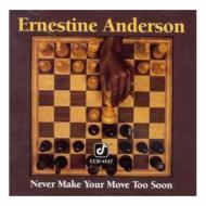 【送料無料】 Ernestine Anderson アーネスティンアンダーソン / Never Make Your Move Too Soon 輸入盤 【CD】