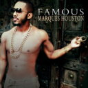 【送料無料】 Marques Houston マーカスヒューストン / Famous 輸入盤 【CD】