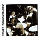 【送料無料】 Chick Corea チックコリア / Trilogy 【SHM-CD】