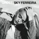 Sky Ferreira / Ghost 輸入盤 【CD】