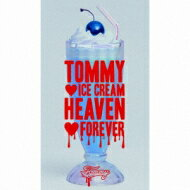 21%OFF【送料無料】 Tommy heavenly6 トミーヘブンリー / TOMMY ICE CREM HEAVEN FOREVER 【初...