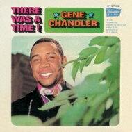 GeneChandler/ThereWasATime+6【CD】