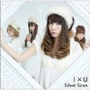 SILENT SIREN / I × U 【初回限定盤C (あいにゃん...
