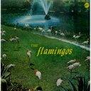 The Flamingos / Flamingos 【CD】 - HMV&BOOKS online 1号店