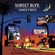YanceyBoys/SunsetBlvd輸入盤【CD】