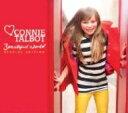 【送料無料】 Connie Talbot コニータルボット / Beautiful World: Japan Edition 【CD】
