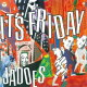Jadoes ジャドーズ / It's Friday 【CD】