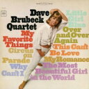 Dave Brubeck デイブブルーベック / My Favorite Things 【CD】