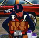 【送料無料】 Rich Homie Quan / Where Were You? 輸入盤 【CD】