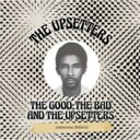 Upsetters (Lee Perry) / Good, The Bad & The Upsetters (Jamaican Edition) 輸入盤 【CD】