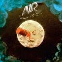 Air エール / Le Voyage Dans La Lune: 月世界旅行 【CD】