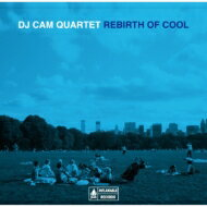 DJ Cam DJカム / Rebirth Of Cool 【CD】