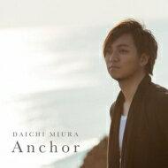 三浦大知 / Anchor 【Music Video盤】 【CD Maxi】