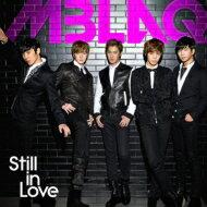 【送料無料】 MBLAQ エムブラック / Still In Love 【限定盤A】(CD+DVD+写真集仕様ブックレッ...