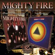 Mighty Fire / No Time For Masquerading / Mighty…