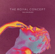 Royal Concept / Goldrushed 【CD】