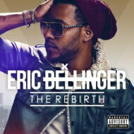Eric Bellinger / Rebirth (Japan Edition) 【CD】
