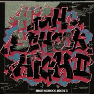 Darthreider & Hidaddy Presents High School High! -高校生ラップ- Vol.2 【CD】