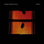 【送料無料】 Simian Mobile Disco シミアンモバイルディスコ / Whorl 【CD】