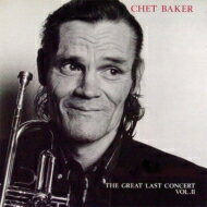 モダン, アーティスト名・C Chet Baker My Favorite Songs: The Last Great Concert Vol.2 CD