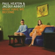 Paul Heaton / Jacqui Abbott / What Have We Become 【LP】