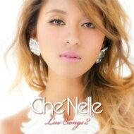 Che'nelle シェネル / Luv Songs 2 【CD】