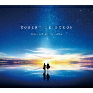 【送料無料】 Robert De Boron / Awa / Shine A Light 【CD】