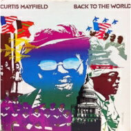 Curtis Mayfield カーティスメイフィールド / Back To The World 【CD】