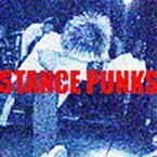 Stance Punks スタンス パンクス / STANCE PUNKS 【CD】