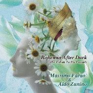 【送料無料】 Massimo Farao / Aldo Zunino / Bohemia After Dark: 偉大なるジャズ ベース プレイヤーに捧ぐ 【CD】