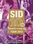 【送料無料】 Sid シド / SID 10th Anniversary TOUR 2013 〜富士急ハイランド コニファーフォレストII〜 【DVD】
