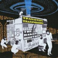 Baker Brothers ベイカーブラザーズ / Transition Transmission 【CD】