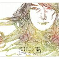 PETROS / Love & a seed 【CD】