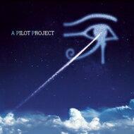 【送料無料】 Pilot パイロット / A Pilot Project パイロット プレイズ アラン パーソンズ プ...
