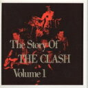 Clash クラッシュ / Story Of The Clash 【CD】
