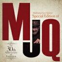 【送料無料】 MANHATTAN JAZZ QUINTET マンハッタンジャズクインテット / Special Edition Of Mjq ・the 30th Anniver 【SHM-CD】