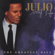 【送料無料】 Julio Iglesias フリオイグレシアス / My Life - Greatest Hits 【CD】