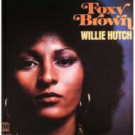 Willie Hutch / Foxy Brown 【CD】