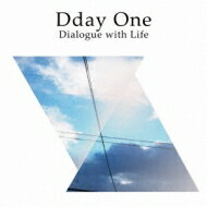 Dday One ディーデイワン / Dialogue With Life 【CD】