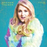【送料無料】 Meghan Trainor / Title 輸入盤 【CD】