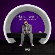 Paul Wall ポールウォール / Po-up Poet 輸入盤 【CD】