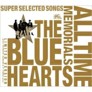【送料無料】 THE BLUE HEARTS ブルーハーツ / THE BLUE HEARTS 30th ANNIVERSARY ALL TIME MEM...