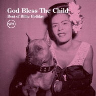 Billie Holiday ビリーホリディ / God Bless The Child: Best Of Billie Holiday 【CD】